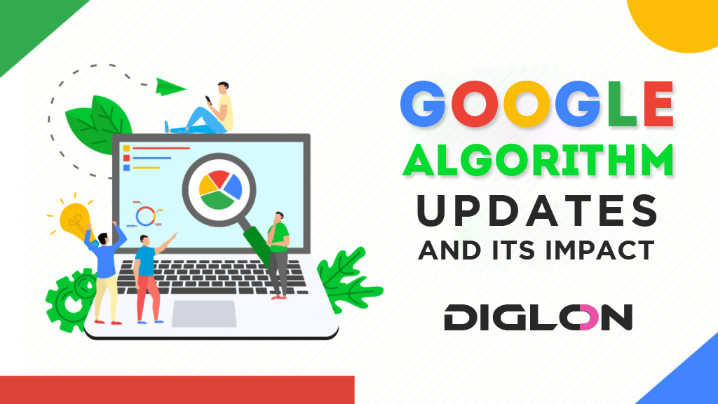 Google Algorithm Updates And Its Impact